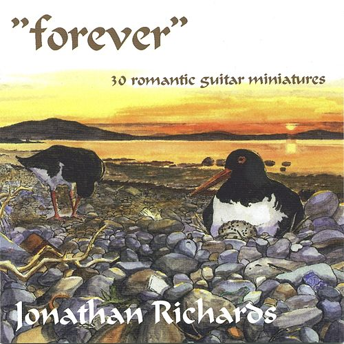 Richards, Jonathan: Forever (30 Romantic Guitar Miniatures) by Jonathan Richards