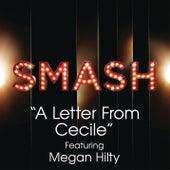 A Letter From Cecile (SMASH Cast Version feat. Megan Hilty) by SMASH Cast