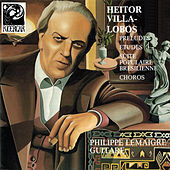 Villa-Lobos: Préludes, Etudes, Suite populaire brésilienne & Chôros by Philippe Lemaigre