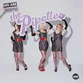 We Are The Pipettes von The Pipettes