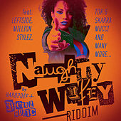 Naughty Wifey Riddim by Various Artists