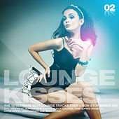 Lounge Kisses Vol. 2 by Various Artists