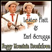 Foggy Mountain Breakdown by Lester Flatt