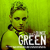 Green Lounge Vol. 1 by Various Artists
