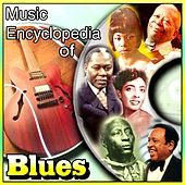 Music Encyclopedia of Blues by Various Artists