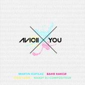 X You by Avicii