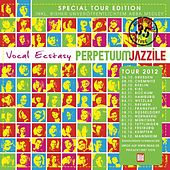 Vocal Ecstasy (Special Tour Edition) by Perpetuum Jazzile
