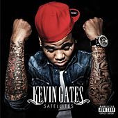 Satellites by Kevin Gates
