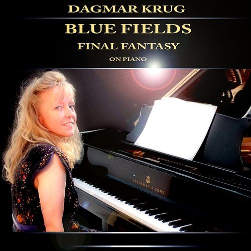 Blue Fields - Final Fantasy on Piano by Dagmar Krug