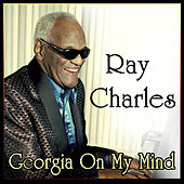 Ray Charles - Georgia On My Mind by Ray Charles