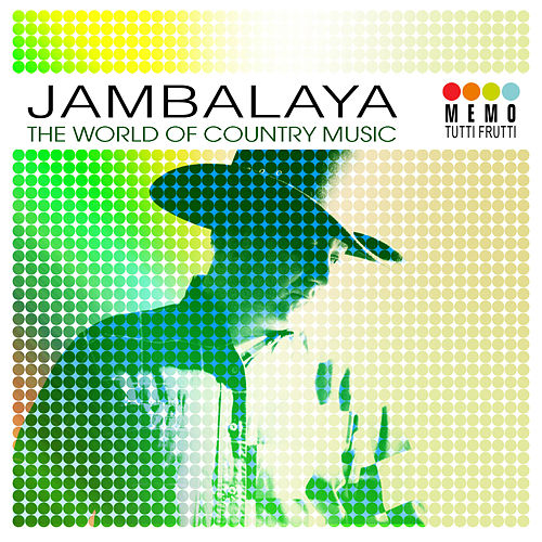 Jambalaya - The World Of Country Music by Various Artists