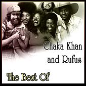 Chaka Khan and Rufus - Best Of by Various Artists