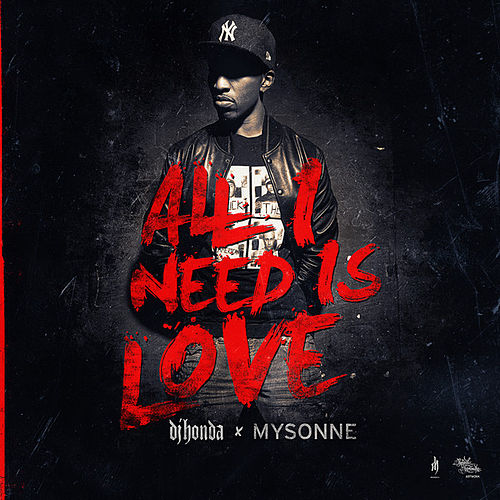 All I Need Is Love by DJ Honda