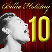 Ten = 10 by Billie Holiday