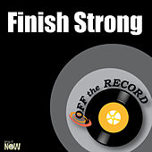 Finish Strong - Single by Off the Record