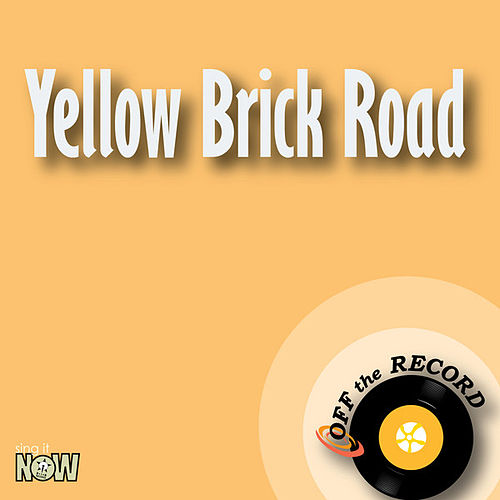 Yellow Brick Road - Single by Off the Record