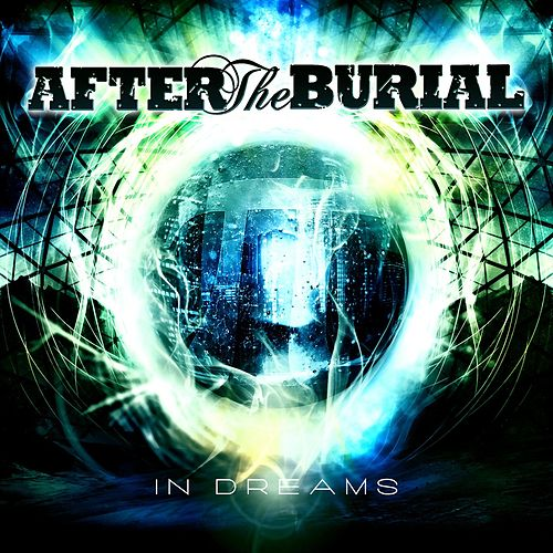 In Dreams by After The Burial