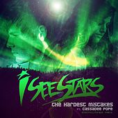 The Hardest Mistakes by I See Stars