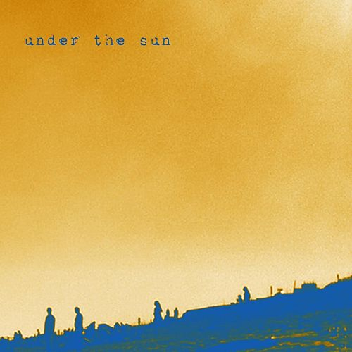 Under the Sun by The Paper Stars