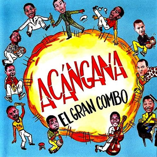 Acangana by El Gran Combo De Puerto Rico