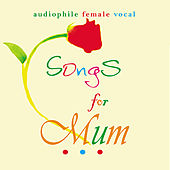 Songs For Mum by Various Artists