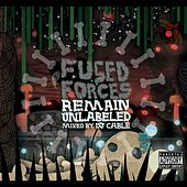 Remain Unlabeled by Fused Forces