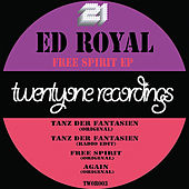 Free Spirit EP by Ed Royal