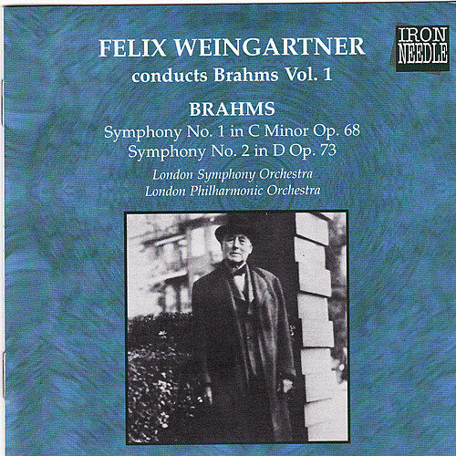 Weingartner Conducts Brahms, Vol. 1 by Various Artists