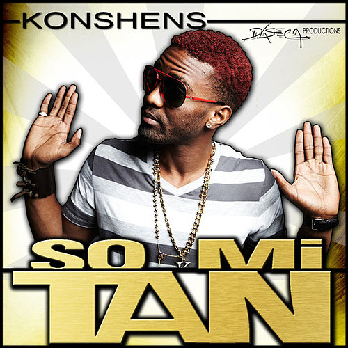 A So Mi Tan - Single by Konshens