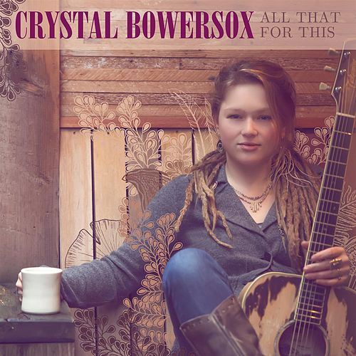 All That For This by Crystal Bowersox
