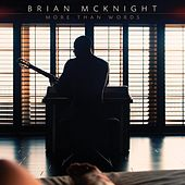 More Than Words by Brian McKnight