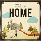 Home by Mike Mains