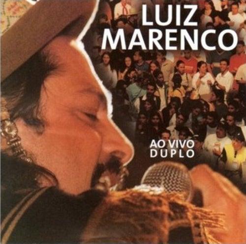 Luiz Marenco Ao Vivo by Luiz Marenco