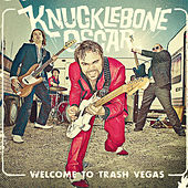 Welcome To Trash Vegas by Knucklebone Oscar