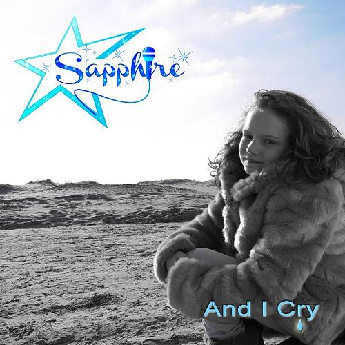 And I Cry by Sapphire