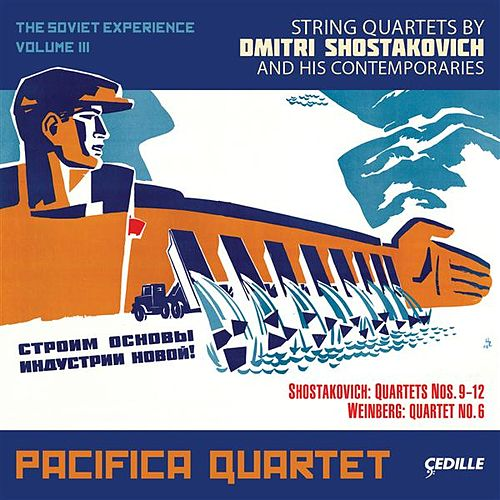 The Soviet Experience, Vol. 3 von Pacifica Quartet