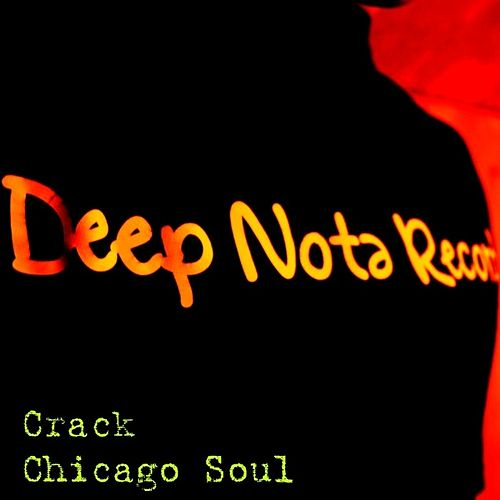 Chicago Soul by CRACK