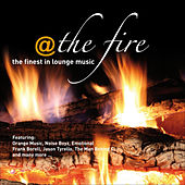@ The Fire ...the Finest In Lounge Music by Various Artists