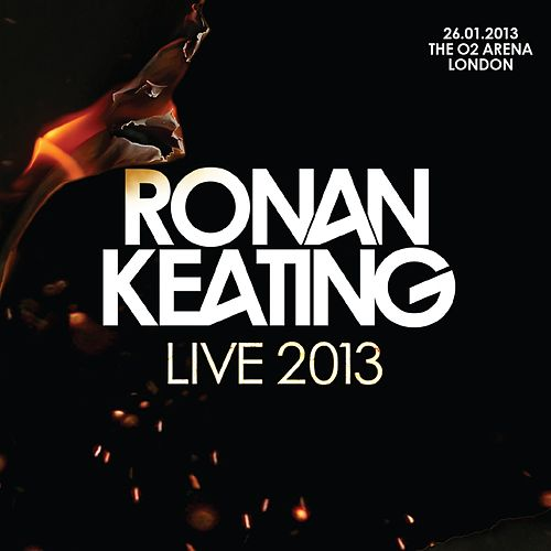 Live 2013 at The O2 Arena, London by Ronan Keating