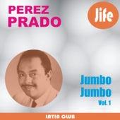 Jumbo Jumbo (Vol. 1) by Perez Prado