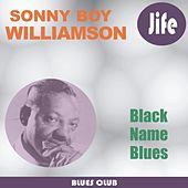 Black Name Blues von Sonny Boy Williamson