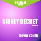 Down South (Sidney Bechet - Vol. 4) by Sidney Bechet