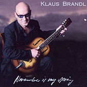 November is my spring by Klaus Brandl