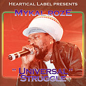 Universal Struggle by Mykal Rose