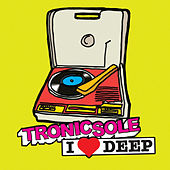 Tronicsole: I Heart Deep by Various Artists