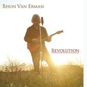 Revolution by Rhon Van Erman