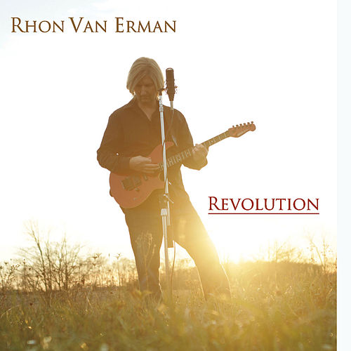Revolution by Rhon Van Erman