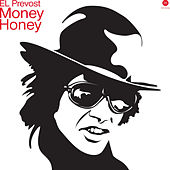Money Honey ep by El Prevost
