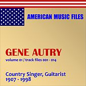 Gene Autry - Volume 1 by Gene Autry