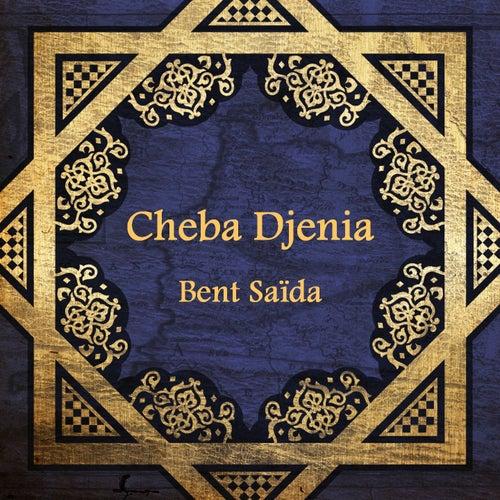 Bent Saïda by Cheikha Djenia